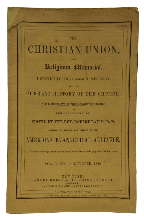 The Christian Union and Religious Memorial, Vol. II, No. 10, October 1849. Rev. Robert Baird, ed.