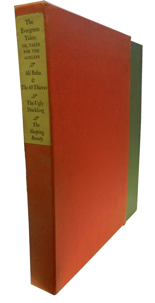 The Evergreen Tales; or, Tales for the Ageless: Ali Baba & the Forty Thieves, the Ugly Duckling, The Sleeping Beauty (3 volumes). Jean Herscholt.
