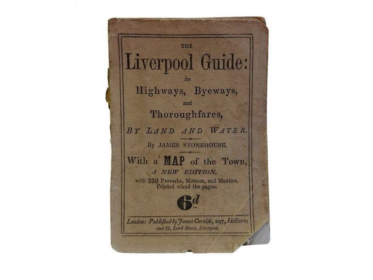 The Liverpool Guide. James Stonehouse.