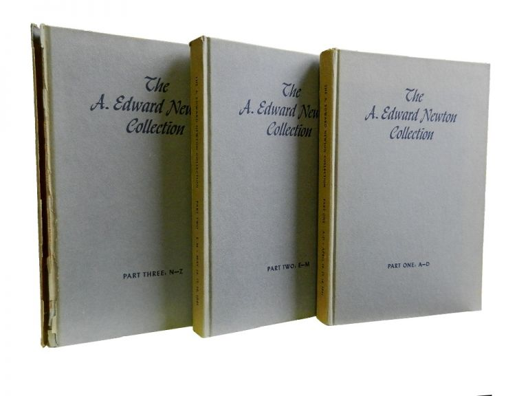 The A. Edward Newton Collection:; Rare Books, Original Drawings, Autograph Letters and Manuscripts. A. Edward Newton.