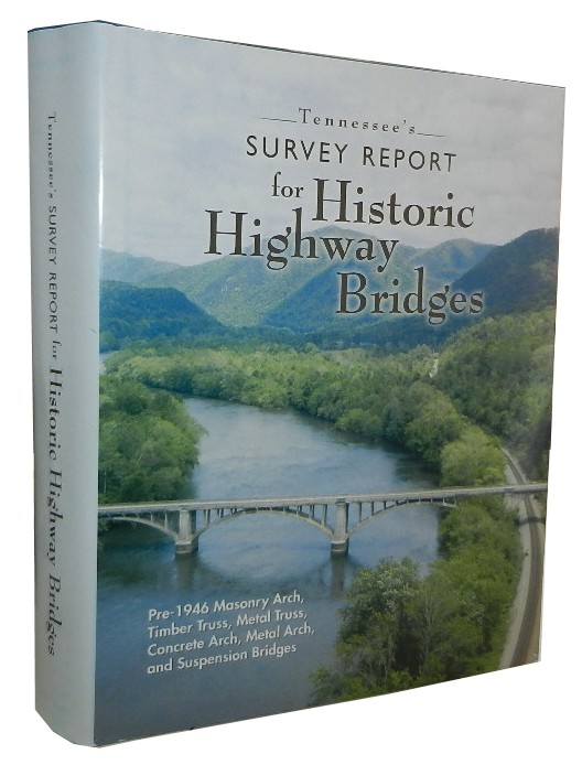 Tennessee's Survey Report for Historic Highway Bridges. Martha Carver.
