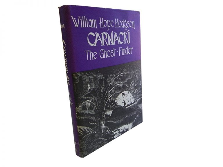 Carnackie the Ghost-Finder. William Hope Hodgson.