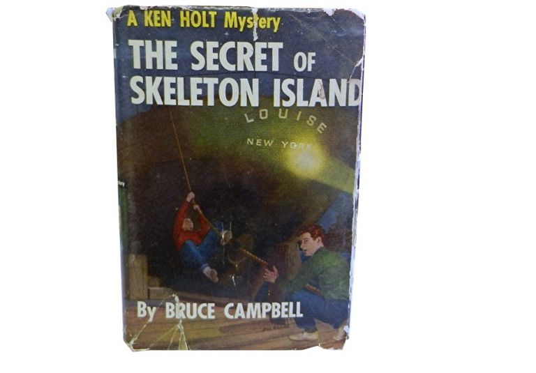 The Secret of Skeleton Island:; A Ken Holt Mystery. Bruce Campbell.