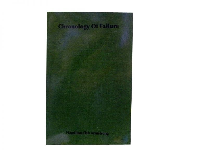 Chronology Of Failure:; The Last Days of the French Republic. Hamilton Fish Armstrong.