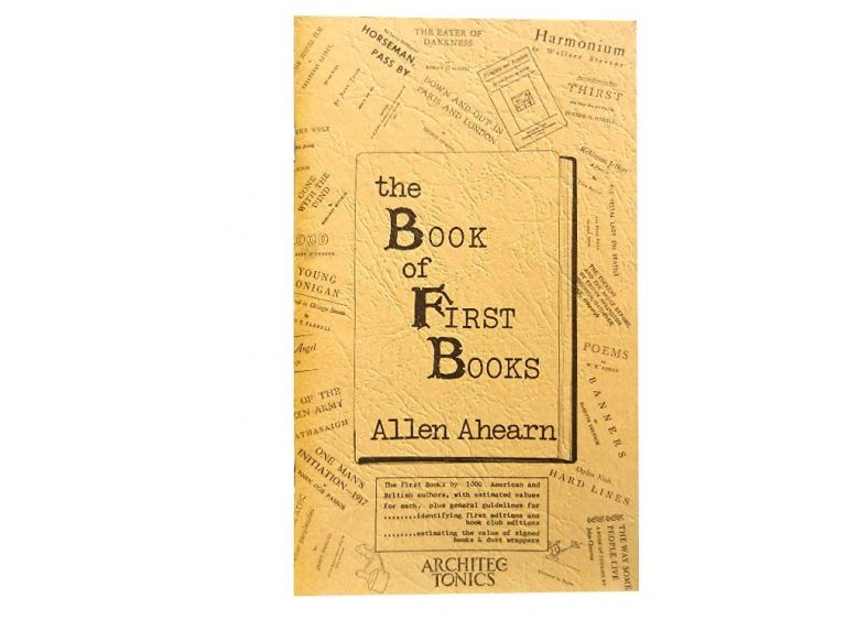 The Book of First Books. Allen Ahearn.