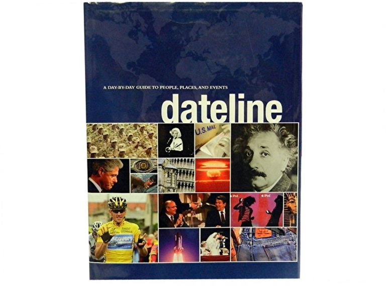 Dateline:; A Day-By-Day Guide To People, Places, and Events. Roland Arvidssen, Katri Hilden.