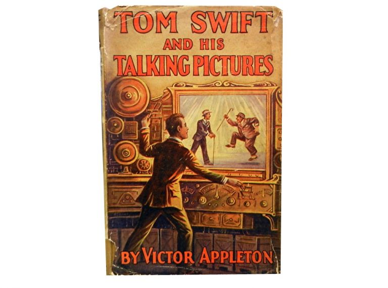 Tom Swift and His Talking Pictures:; or The Greatest Invention on Record. Victor Appleton.