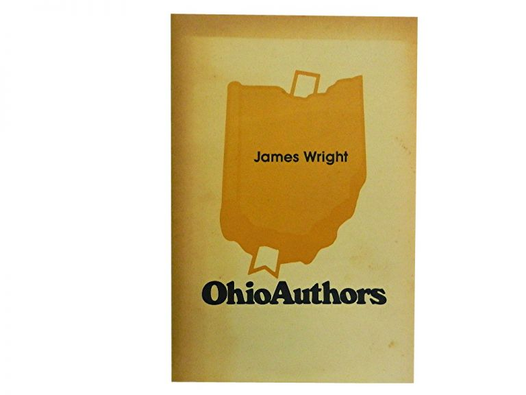 James Wright:; An Introduction. William S. Saunders.