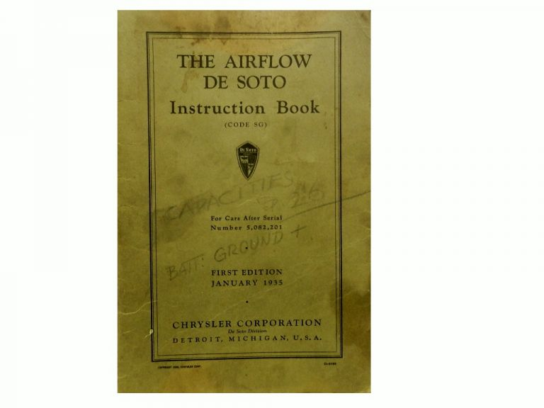 The Airflow De Soto Instruction Book (Code SG):; For Cars After Serial No. 5, 082, 201