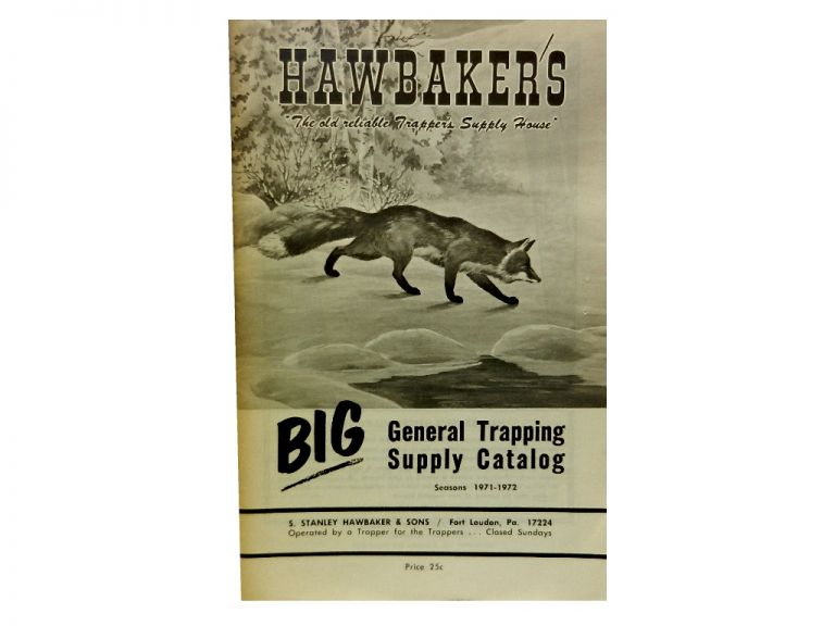 Hawbaker's Big General Trapping Supply Catalog, Seasons 1971 - 1972.