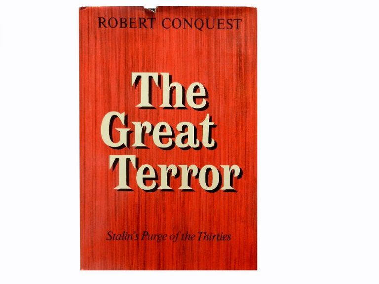 The Great Terror:; Stalin's Purge of the Thirties. Robert Conquest.