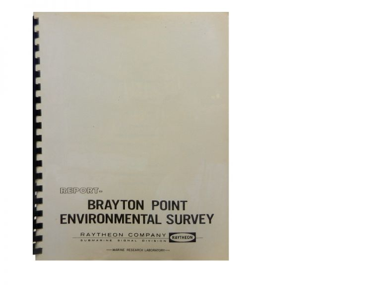 Technical Report on an Exploratory Environmental Survey at the Brayton Point Power Generating Station, 13 February 1970.