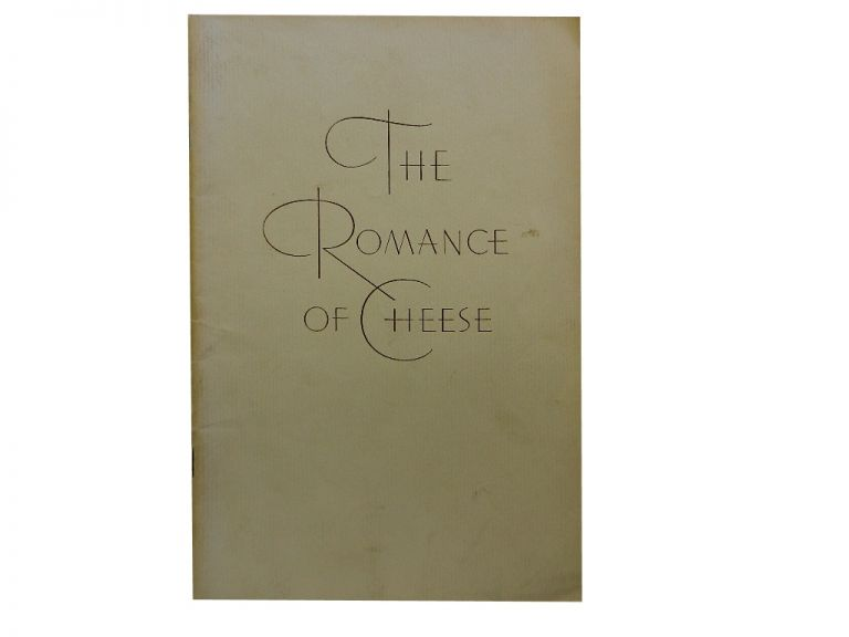 The Romance of Cheese.