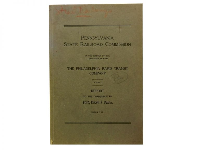 Pennsylvania State Railroad Commission:; In the Matter of the Complaints Against the Philadelphia Rapid Transit Co. Vol. I