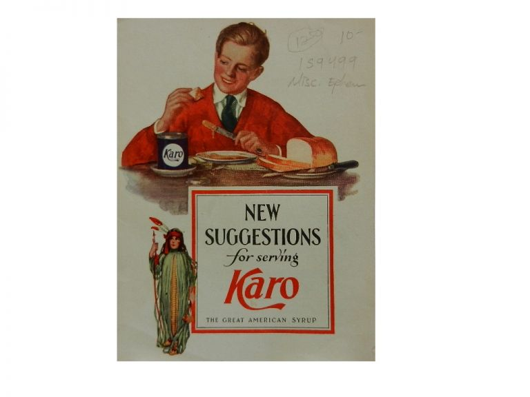 New Suggestions for Serving Karo: The Great American Syrup.