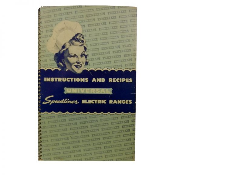 Universal Speedliner Electric Ranges:; Instructions and Recipes
