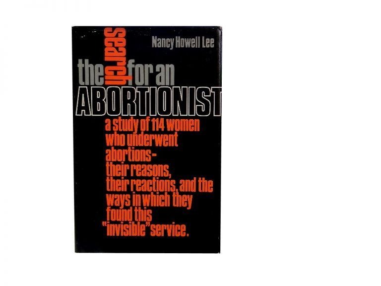 The Search for an Abortionist. Nancy Howell Lee.
