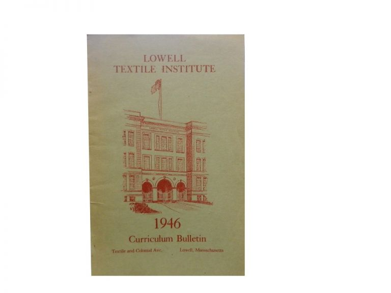 Bulletin of the Lowell Textile Institute, Series 49, No. 4, May 1946.