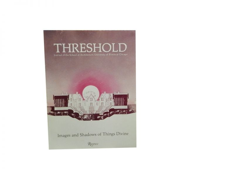 Threshold, Vol 1, Spring 1982:; Images and Shadows of Things Divine