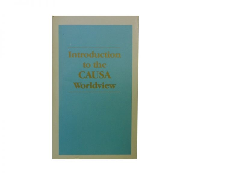 Introduction to the CAUSA Worldview.