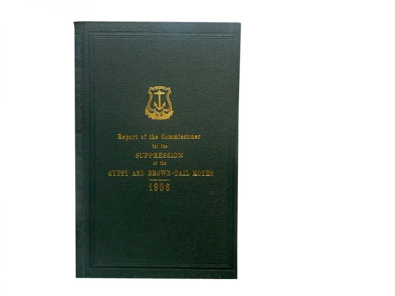 Report of the Commissioner for the Suppression of the Gypsy and Brown-Tail Moths, for the Year 1906, Made to the General Assembly at its January Session, 1907.