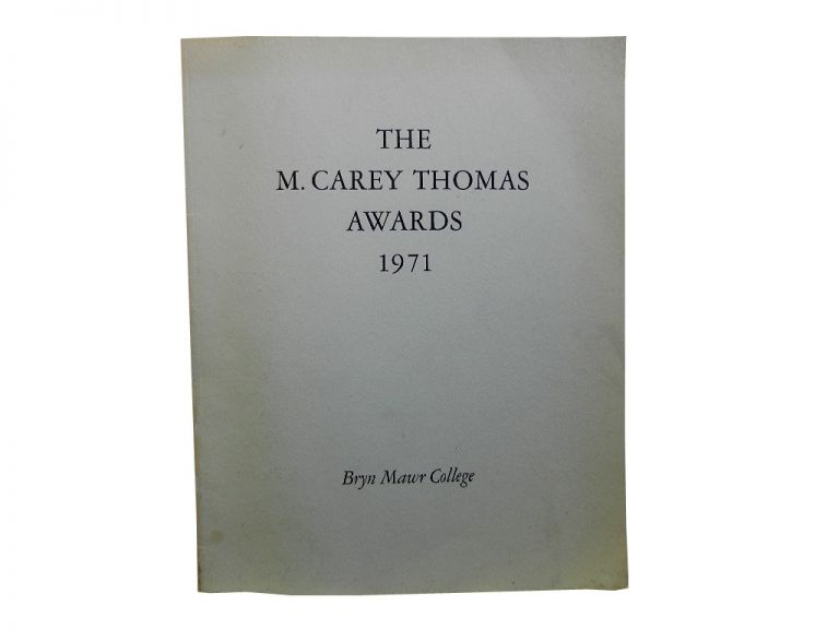 The M. Carey Thomas Awards to Hannah Arendt and Georgia O'Keeffe.