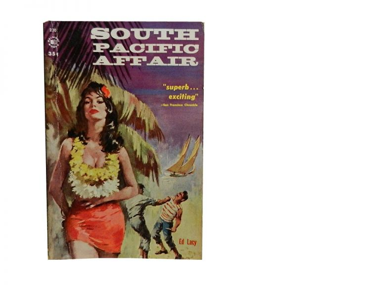 South Pacific Affair. Ed Lacy.