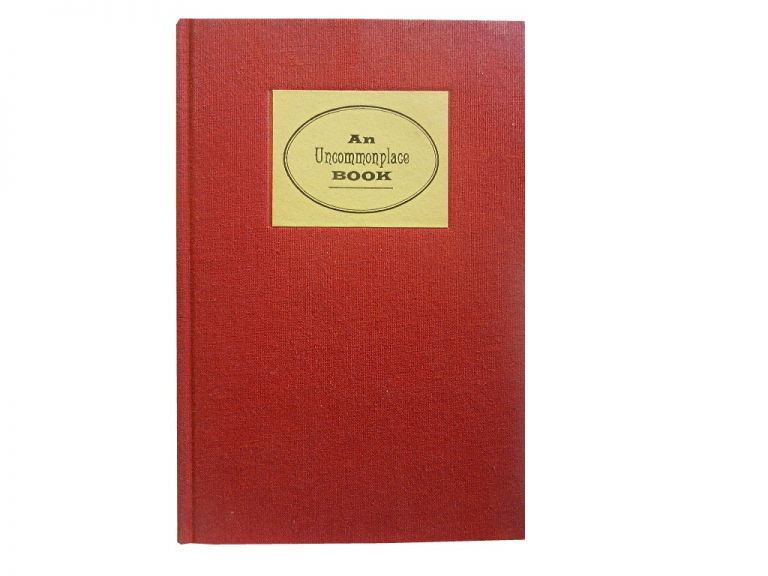 An Uncommonplace Book.