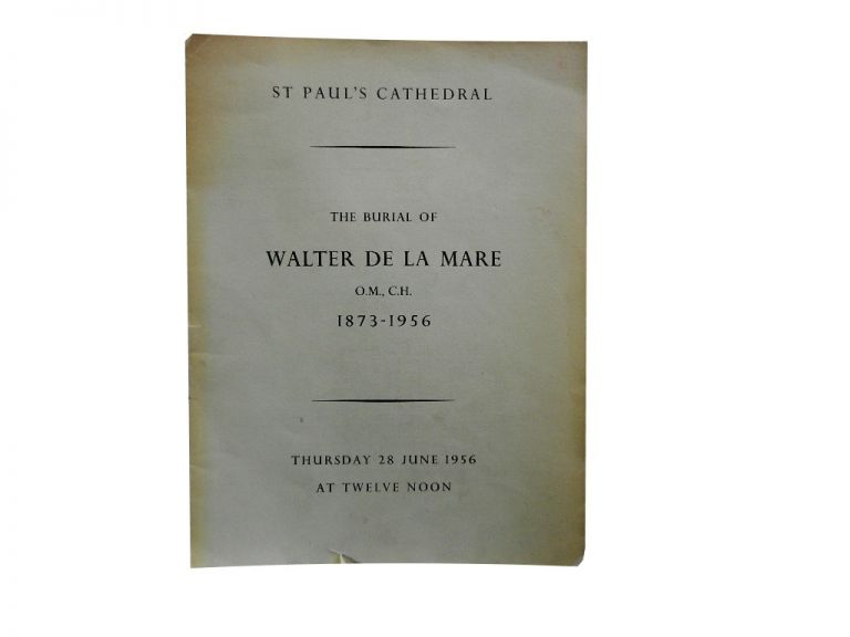 St. Paul's Cathedral - The Burial of Walter De La Mare O.M., C.H. 1873-1956, Thursday 28 June 1956 at Twelve Noon.
