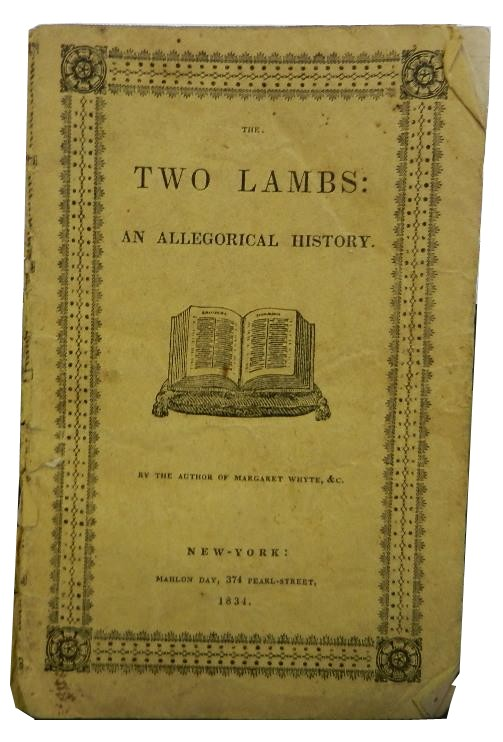 Two Lambs: An Allegorical History. Anonymous.