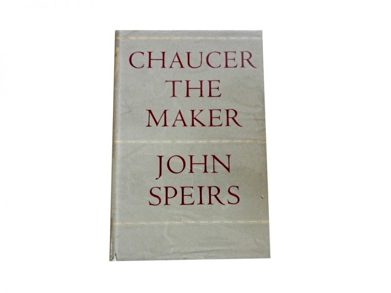 Chaucer the Maker. John Speirs.