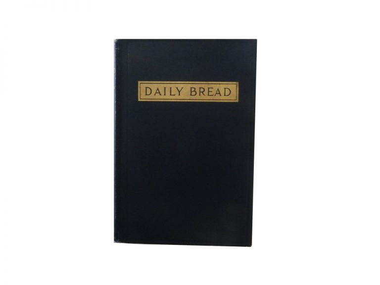 Daily Bread. Wilfrid Wilson Gibson.