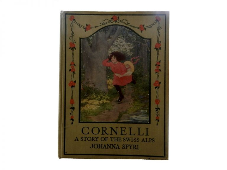Cornelli: A Story of the Swiss Alps. Johanna Spyri.
