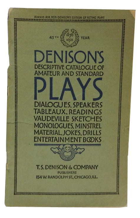 Denison's Descriptive Catalogue of Amateur and Standard Plays.