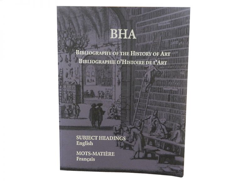 BHA Bibliography of the History of Art/Bibliographie d'Histoire de l'Art - Subject Headings/Mots-Matiere.