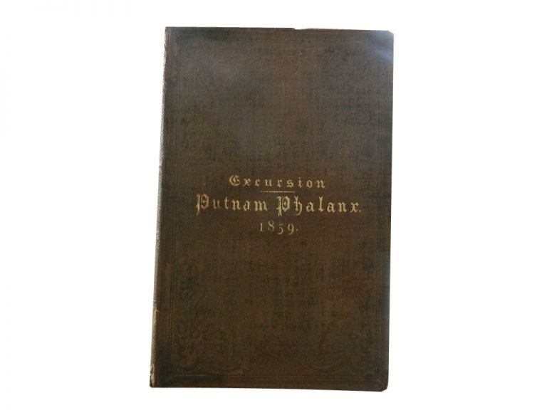 Excursion of the Putnam Phalanx :; To Boston, Charlestown and Providence, October 4th, 5th, 6th and 7th, in the Year of Our Lord 1859. Putnam Phalanx.