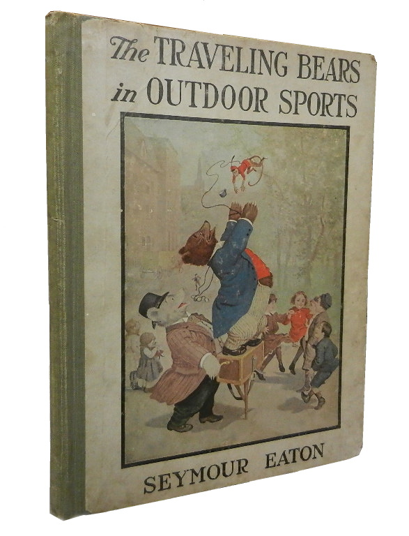The Traveling Bears in Outdoor Sports. Seymour Eaton.