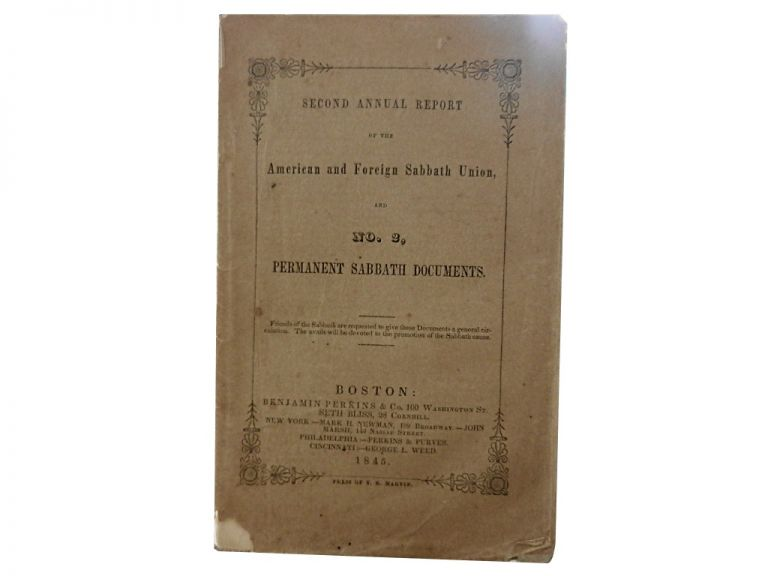 Second Annual Report of the American and Foreign Sabbath Union and No. 2, Permanent Sabbath Documents. American, Foreign Sabbath Union.