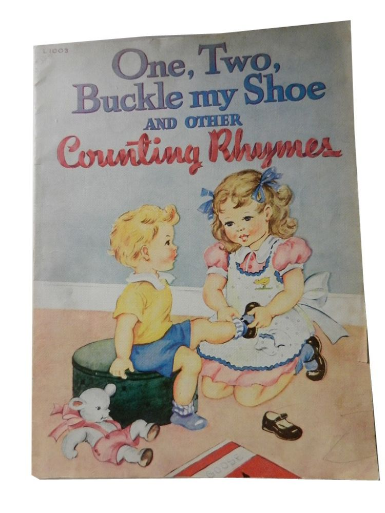 One, Two, Buckle My Shoe and Other Counting Rhymes. Children's.