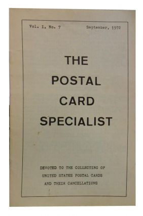 The Postal Card Specialist, Vol. I, No. 7, September 1972. Jack Gardner, ed