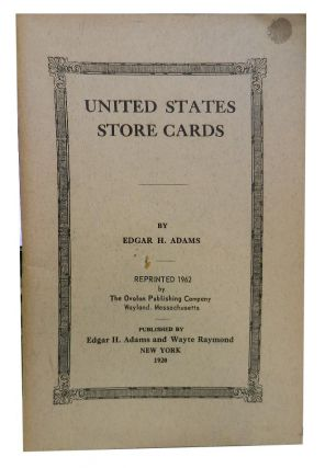 United States Store Cards. Edgar H. Adams