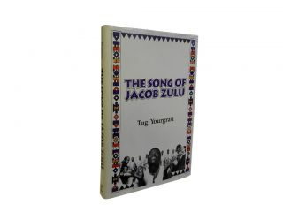 The Song of Jacob Zulu. Tug Yourgrau, Jack Mitchell, photos