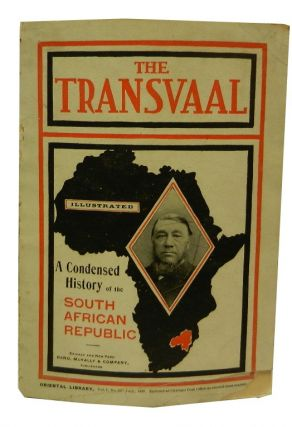 The Transvaal: A Condensed History of the South African Republic