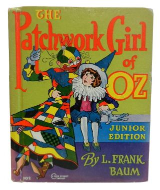 The Patchwork Girl, Junior Edition. L. Frank Baum