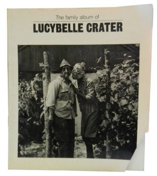 The Family Album of Lucybelle Crater. Ralph Eugene Meatyard