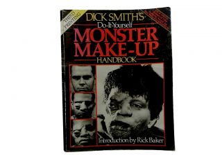 Dick Smith's Do-It-Yourself Monster Make-Up Handbook:; Third Printing. Dick Smith