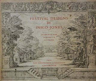Festival Designs by Inigo Jones. Roy Strong, introduction and