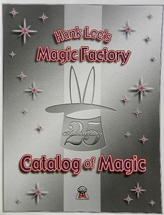 Hank Lee's Magic Factory Catalog of Magic. Hank Lee, Phil Goldstein, David Oliver