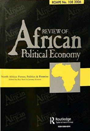 Review of African Political Economy :; June 2006, Number 108, Volume 33. Jan Burgess, Ray Bush,...