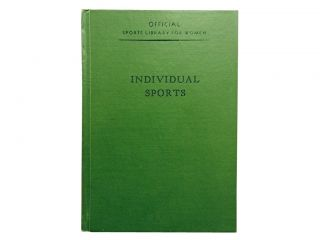 Official Individual Sports Guide:; Archery, Tennis, Riding, Golf. Margaret Fitch Newport